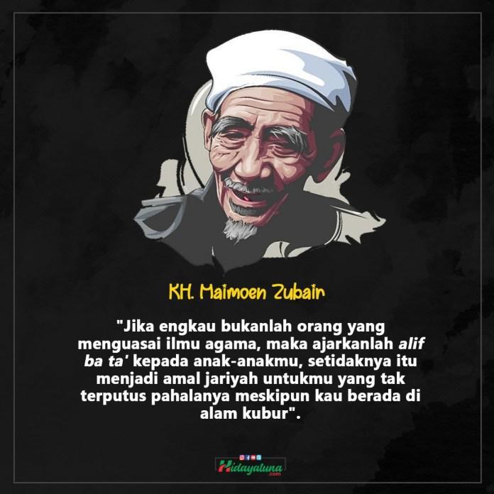 Kata Mutiara Kh Maimun Zubair